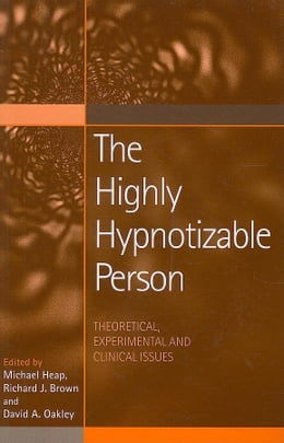 Book The Highly Hypnotizable Person by Brown, Richard J.