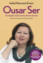 Ousar Ser by Isabel Abecassis Empis