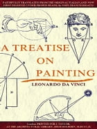 A Treatise on Painting (English Edition) (Illustrations) by Leonardo da Vinci