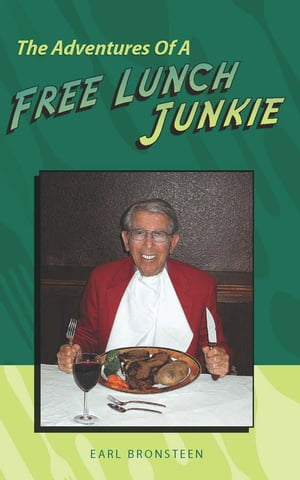 The Adventures Of A Free Lunch Junkie