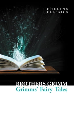 Book Grimms' Fairy Tales (Collins Classics) by Brothers Grimm