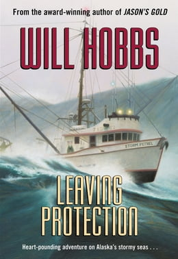 Book Leaving Protection by Will Hobbs