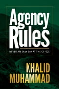 9789699972027 - Khalid Muhammad: Agency Rules - Never an Easy Day at the Office - Book
