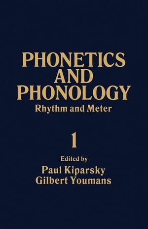 Rhythm and Meter: Phonetics and Phonology,  Vol. 1