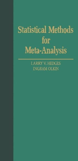 Book Statistical Methods for Meta-Analysis by Hedges, Larry V.