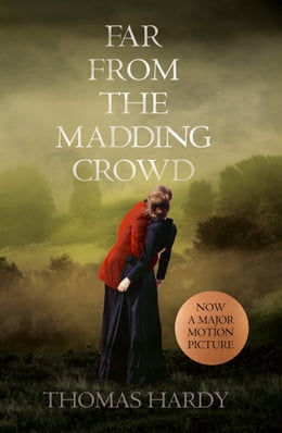 Book Far From the Madding Crowd (Collins Classics) by Thomas Hardy