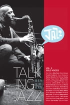 Talking Jazz With Ben Sidran: Volume 2: Solo Voices by Ben Sidran