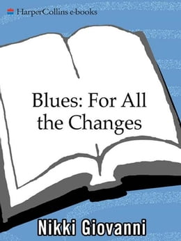 Book Blues: For All the Changes: New Poems by Nikki Giovanni