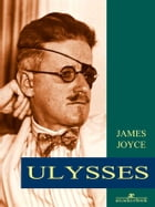 Ulysses (Arcadia Classics) by James Joyce
