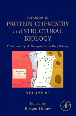 Book Protein and Peptide Nanoparticles for Drug Delivery by Rossen Donev