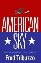 American Sky by Fred Tribuzzo