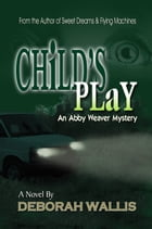 Child's Play by Deborah Wallis