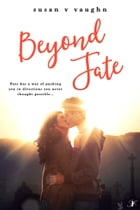 Beyond Fate by Susan V. Vaughn