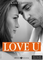 Love U - Liebe und Intrige in Hollywood – Band 2 by Kate B. Jacobson