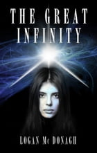 The Great Infinity by Logan Mc Donagh