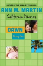Dawn: Diary One by Ann M. Martin
