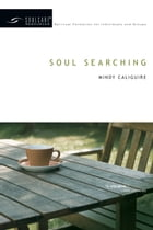 Soul Searching by Mindy Caliguire