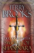 The Annotated Sword of Shannara: 35th Anniversary Edition a1d89525-162b-4cd3-afac-801042690204