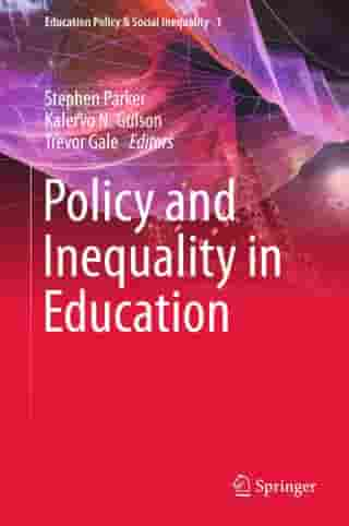 Policy and Inequality in Education by Stephen Parker