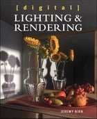 Digital Lighting and Rendering by Jeremy Birn