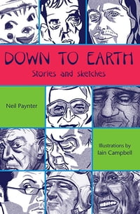 Down to Earth: Stories and sketches