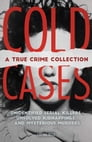 Cold Cases: A True Crime Collection Cover Image