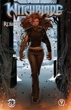 Witchblade Rebirth Volume 1 by Tim Seeley, Diego Bernard, Fred Benes, Arif Prianto, John Tyler Christopher