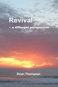 Revival - a different perspective