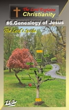 6.Genealogy of Jesus: The Lord Explains by The Lord's Scribe