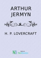 Arthur Jermyn by H P Lovercraft