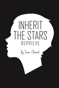 Inherit the Stars: Reprieve
