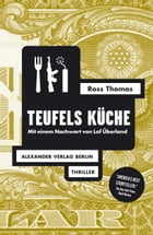 Teufels Küche by Ross Thomas