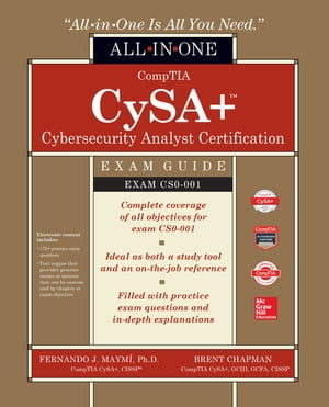 CompTIA CySA+ Cybersecurity Analyst Certification All-in-One Exam Guide (CS0-001)