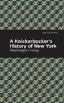 A Knickerbocker's History of New York Cover Image