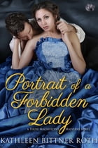 Portrait of a Forbidden Lady by Kathleen Bittner Roth