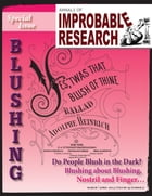 Annals of Improbable Research, Vol. 19, No. 2: Special Blushing Issue by Marc Abrahams