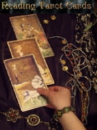 Reading Tarot Cards: A handy Kobo book for fortune telling by Susan Lloyd
