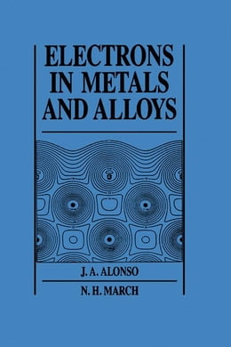 Book Electrons In Metals And Alloys by Alonso, J. A.