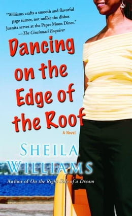 Book Dancing on the Edge of the Roof: A Novel by Sheila Williams