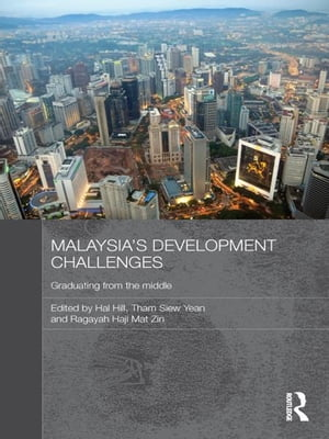 Malaysia's Development Challenges Graduating from the Middle