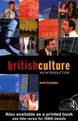 Book British Culture: An Introduction by Christopher, David