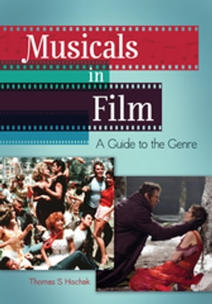 Musicals in Film: A Guide to the Genre