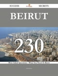 Beirut 230 Success Secrets - 230 Most Asked Questions On Beirut - What You Need To Know fb84c144-caa6-4641-92a4-db06002fd105