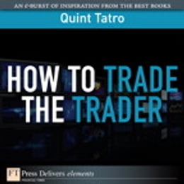Book How to Trade the Trader by Quint Tatro
