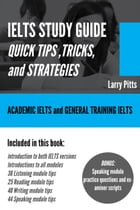 IELTS Study Guide: Quick Tips, Tricks, and Strategies by Larry Pitts