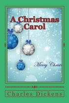 A Christmas Carol (Illustrated Edition) by Charles Dickens