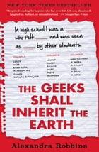 The Geeks Shall Inherit the Earth: Popularity, Quirk Theory, and Why Outsiders Thrive After High…