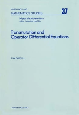 Book Transmutation and operator differential equations by Carroll, R.W.