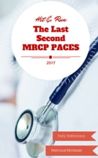 The Last Second MRCP PACES (Hit & Run) by Fady  Zakharious