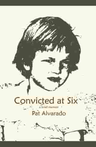 Convicted at Six